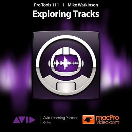 Pro Tools 10 111 Exploring Tracks TUTORiAL