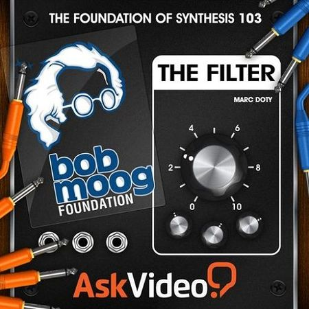 The Foundation Of Synthesis 103 The Filter TUTORiAL