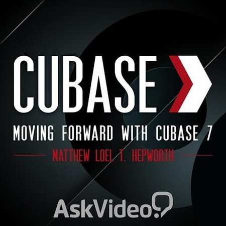 Cubase 7 101 Moving Forward with Cubase 7 TUTORiAL