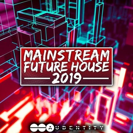 Mainstream Future House 2019 WAV MiDi XFER SERUM