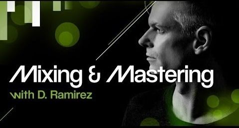 Mixing and Mastering With D.Ramirez TUTORiAL