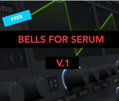 Bells FOR XFER SOUNDS SERUM [FREE]