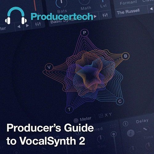 producers guide to vocalsynth 2 tutorial