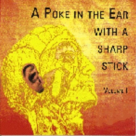 A Poke In The Ear With A Sharp Stick Vol.1 WAV FULL