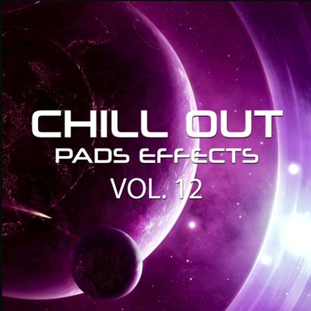 Chill Out Pads Effects Vol. 12 WAV