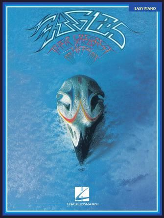 Eagles - Their Greatest Hits Easy Piano Songbook
