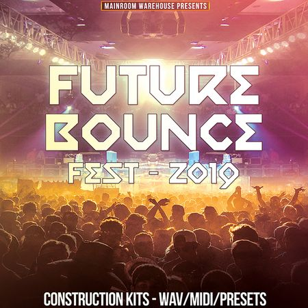 Future Bounce Fest 2019 MULTiFORMAT