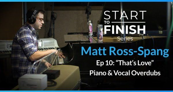 Episode 10 Thats Love Piano and Vocal Overdubs TUTORiAL