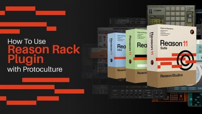 How To Use Reason Rack 11 with Protoculture TUTORiAL