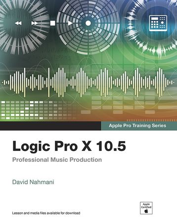 Logic Pro X 10.5 Professional Music Production