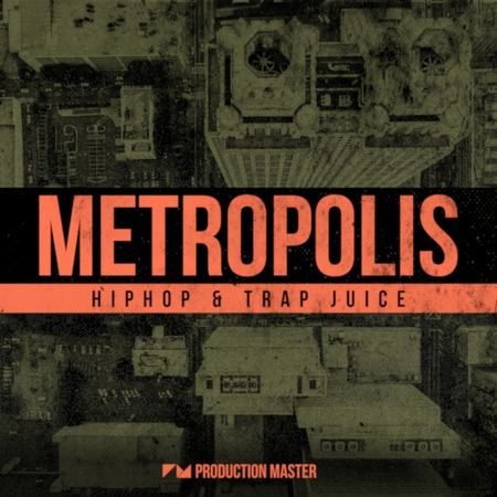 Metropolis Hiphop and Trap Juice WAV