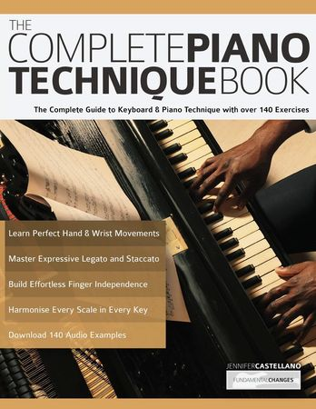 The Complete Piano Technique Book