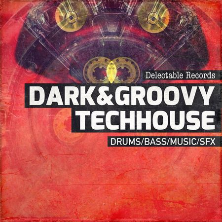 Dark & Groovy Tech House 01 -FANTASTiC