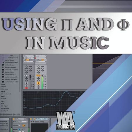 Using Pi And Phi In Music Production TUTORIAL-SoSISO