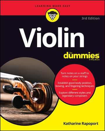 Violin For Dummies Book + Online Video and Audio Instruction, 3rd Edition