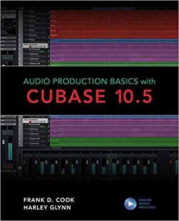 Audio Production Basics with Cubase 10.5 + Online Content WAV MiDi