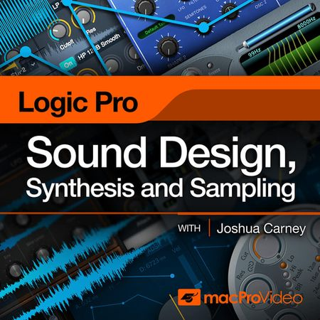 Logic Pro X Sound Design, Synthesis and Sampling TUTORiAL