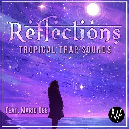 REFLECTIONS Tropical Trap Sounds WAV