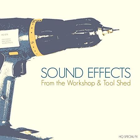 Sound Effects Workshop & Tool Shed FLAC