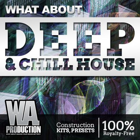 Deep & Chill House WAV FLP PRESETS TUTORiAL