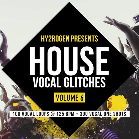 House Vocal Glitches Vol. 6 MULTiFORMAT