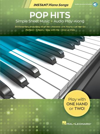 Pop Hits - Instant Piano Songs Simple Sheet Music + Audio Play-Along