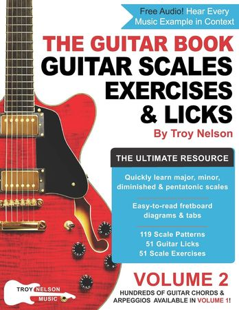 The Guitar Book Vol 2 The Ultimate Resource for Guitar Scales