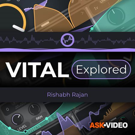 Vital 101 Vital Explored TUTORiAL