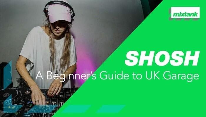 beginners guide to uk garage tutorial