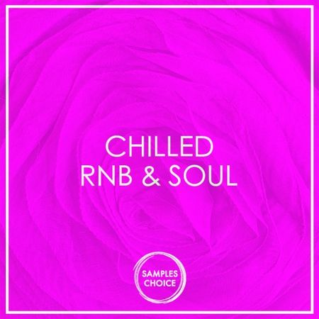 Chilled RnB And Soul WAV MiDi-DISCOVER