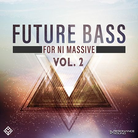 Future Bass Vol 2 For MASSiVE-DISCOVER