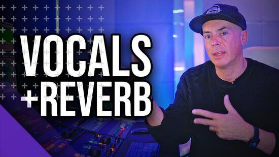 how to mix vocals and reverb tutorial