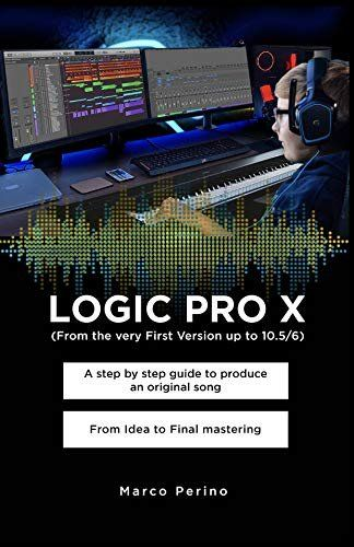 logic pro x guide to produce original song to final