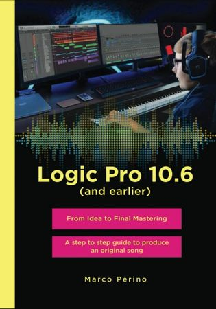logic pro 10.6 from idea to final mastering pdf