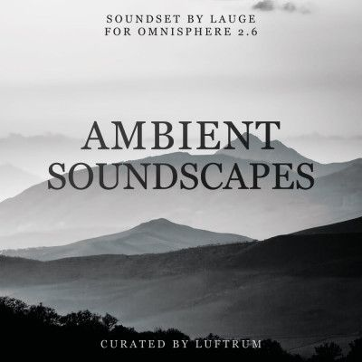 ambient soundscapes for omnisphere 2