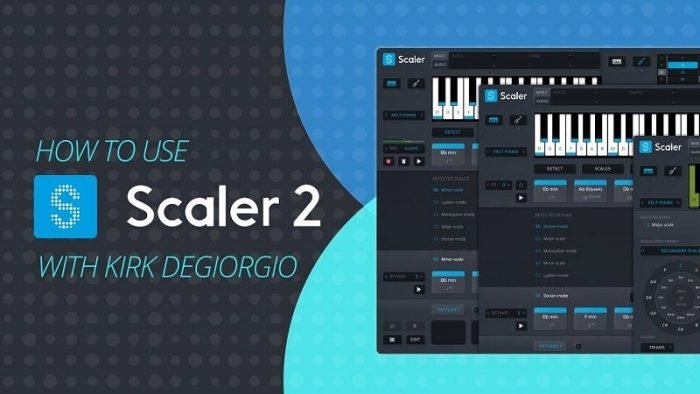 HTU Plugin Boutique Scaler 2 with Kirk Degiorgio TUTORiAL