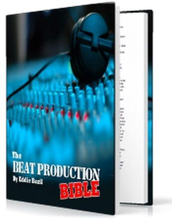 The Beat Production Bible - Hip Hop Beat Broduction