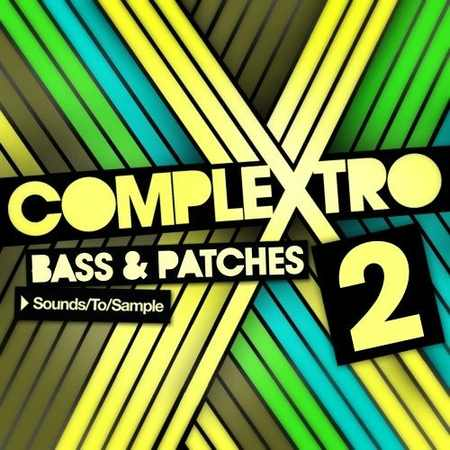 Complextro Bass and Patches 2 WAV FM8 MASSiVE Sylenth