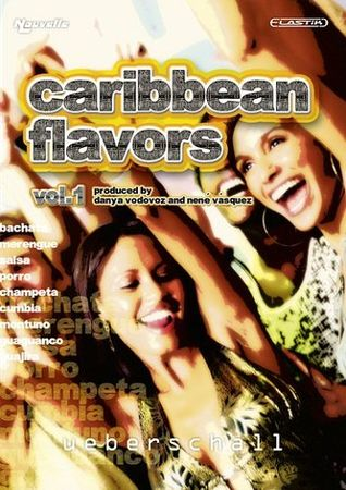 Caribbean Flavors Vol.1 ELASTiK