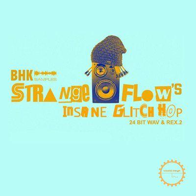 StrangeFlow Insane Glitch Hop MULTiFORMAT
