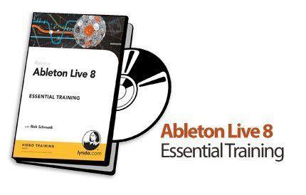 Ableton Live 8 Essential Training