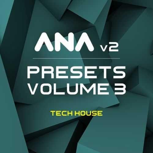 ANA 2 Presets Vol 3 Tech House-MATRiX