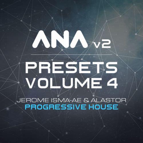 ANA 2 Presets Vol. 4 - Progressive House