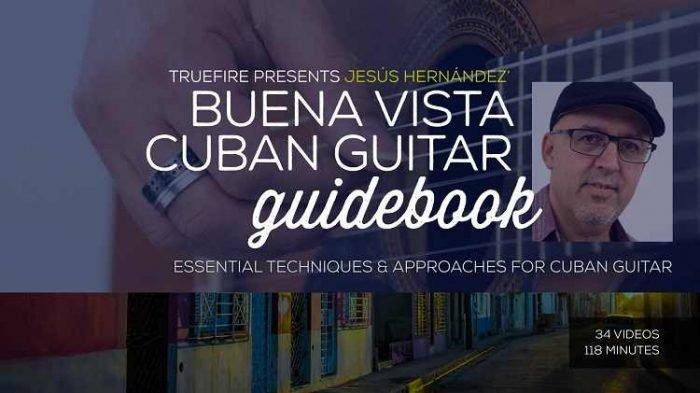 Buena Vista Cuban Guitar Guidebook