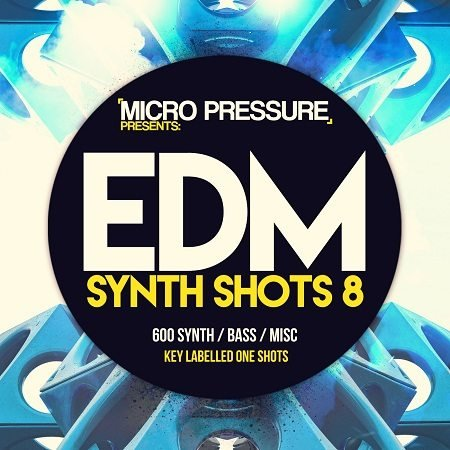 EDM Synth Shots 8 MULTiFORMAT