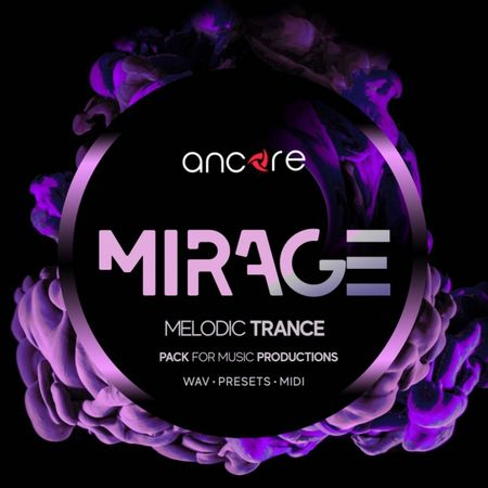 MIRAGE Melodic Trance Producer Pack WAV MiDi SYNTH PRESETS-DISCOVER