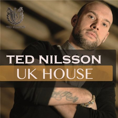 Ted Nilsson UK House MULTiFORMAT