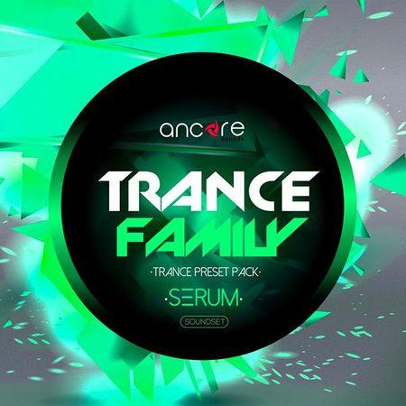 Trance Family Volume 1 For XFER RECORDS SERUM