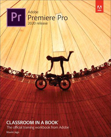 Adobe Premiere Pro Classroom Book 2020