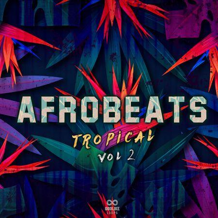 Afrobeats Tropical Volume 2 WAV MiDi-DISCOVER